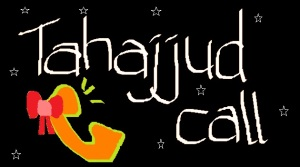 Tahajjud Call